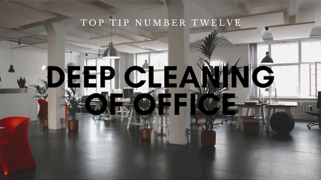 office deep cleaning tips